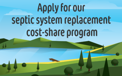 Apply for our septic system replacement cost-share program